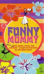Funny Mummy - Mike Haskins