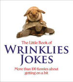 Little Book of Wrinklies Jokes - Mike Haskins