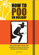 How to Poo on Holiday - Mats & Enzo