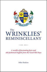 The Wrinklies' Reminiscellany - Mike Haskins