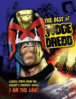Best of Judge Dredd : Classic Strips from the Galaxy's Greatest Judge - Jason Kingsley