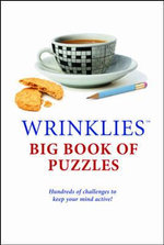 Wrinklies Big Book of Puzzles : Hundreds of Challenges to Keep Your Mind Active!