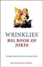 Wrinklies Big Book of Jokes : Big Book of Jokes - Mike Haskins