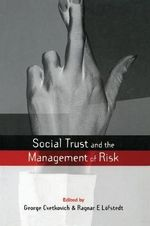 Social Trust and the Management of Risk - George Cvetkovich