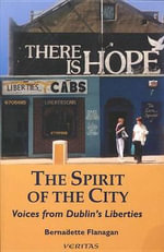 Spirit of the City - Bernadette Flanagan