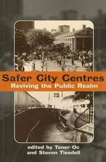 Safer City Centres : Reviving the Public Realm