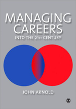 Managing Careers into the 21st Century : Human Resource Management Series - John H. Arnold