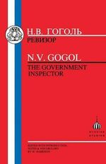 Government Inspector : The Government Inspector - Nikolai Vasilievich Gogol