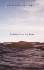 The Land as Viewed from the Sea - Richard Collins