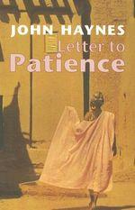 Letter to Patience : ELEANOR BRASCH - John Haynes