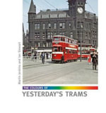 The Colours of Yesterday's Trams - Martin Jenkins