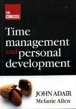 The Concise Time Management and Personal Development : THOROGOOD - Melanie Allen