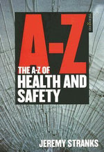 The A-Z of Health and Safety : THOROGOOD - Jeremy W. Stranks