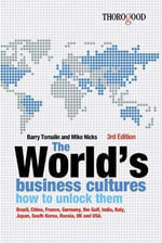 The Worlds Business Cultures and How to Unlock Them - Barry Tomalin