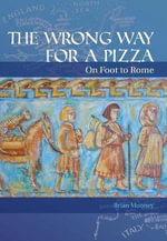 The Wrong Way for a Pizza - Brian Mooney