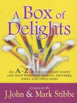 A Box of Delights - J. John