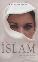 Unveiling Islam - Egun Mehmet Caner
