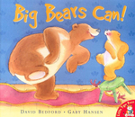 Big Bears Can! - David Bedford