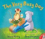 The Very Busy Day - Diana Hendry