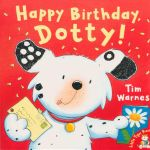 Happy Birthday, Dotty! - Tim Warnes