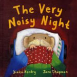 The Very Noisy Night - Claire Freedman