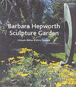 The Barbara Hepworth Garden - Chris Stephens