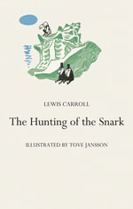 The Hunting of the Snark - Lewis Carroll