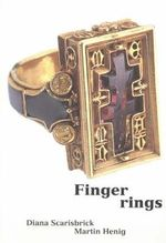 Finger Rings : From Ancient to Modern - Martin Henig