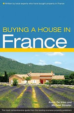 Buying a House in France - Andre De Vries