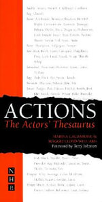 Actions : The Actor's Thesaurus :  The Actor's Thesaurus - Marina Caldarone