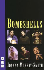 Bombshells - Joanna Murray-Smith