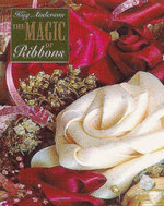 The Magic of Ribbons - Kay Anderson