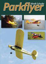 Parkflyer - Hinrik Schulte