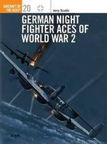 Luftwaffe Nightfighters : Osprey Aircraft of the Aces - Jerry Scutts