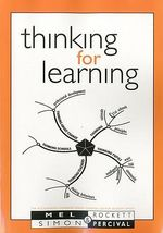 Thinking for Learning : Accelerated Learning S. - Mel Rockett