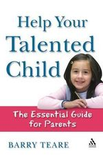 Parents' and Carers' Guide for Children :  An Essential Guide for Parents - Barry Teare