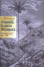 A Companion to Gabriel Garcia Marquez - Raymond Leslie Williams