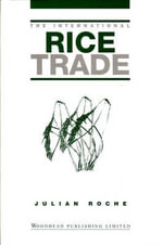 The International Rice Trade - Julian Roche