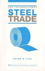 The International Steel Trade - Peter M. Fish