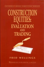Construction Equities : Evaluation and Trading :  Evaluation and Trading - Fred Wellings