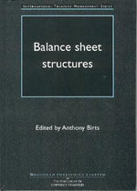 Balance Sheet Structures : True North in Financial Reporting