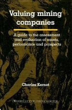 Valuing Mining Companies - Charles Kernot