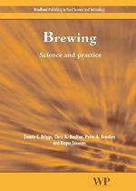 Brewing : Science and Practice :  The Ultimate Guide to Brewing Classic Beer Styles - D.E. Briggs
