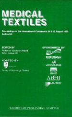 Medical Textiles '99 :  Man-Made Fibres