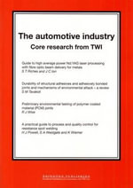 TWI Core Research : The Automotive Industry :  The Automotive Industry - Twi Ltd
