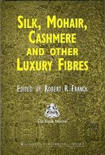Silk, Mohair, Cashmere and Related Fibres :  Proceedings from the Eighth International Confere...