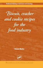 Biscuit, Cracker and Cookie Recipes for the Food Industry - Duncan Manley