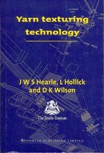 Yarn Texturing Technology - J. W. S. Hearle