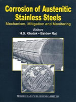 Corrosion of Austeintic Stainless Steel :  Mechanism, Mitigation and Monitoring