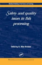 Safety and Quality Issues in Fish Processing